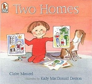 Children's Books About Divorce, Two Homes