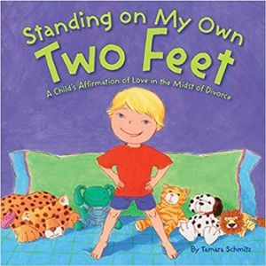 Children's Books About Divorce, Standing on my Own Two Feet
