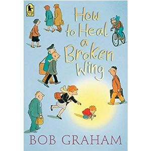 Best Books for Boys, How to Heal a Broken Wing