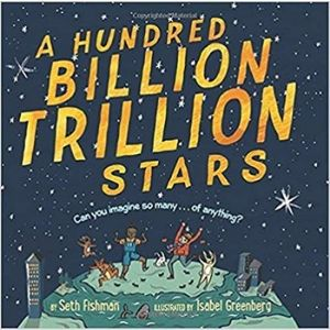 Children's Books About Space, A Hundred Billion Trillion Stars