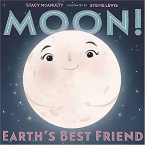 Children's Books About Space, Moon Earth's best Friend