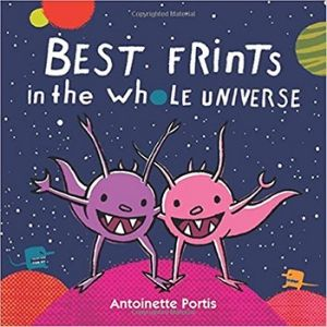 Children's Books About Space, Best Frints in the Whole Universe