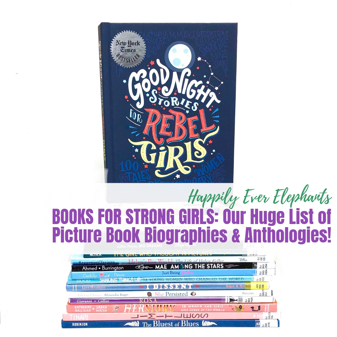 Books About Strong Girls - If you are looking for books about strong girls to share with your daughters (and your sons!), you've come to the right place. Here you'll find a huge list of some of our very favorite children's books about mighty girls, including amazing picture book biographies and anthologies about the strongest, smartest, coolest ladies — both from world history and today!