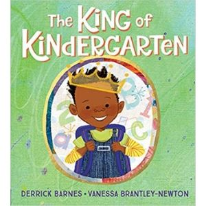 First Day of School Books, The King of Kindergarten