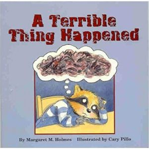 Children's books about Trauma, A Terrible Thing Happened.jpg