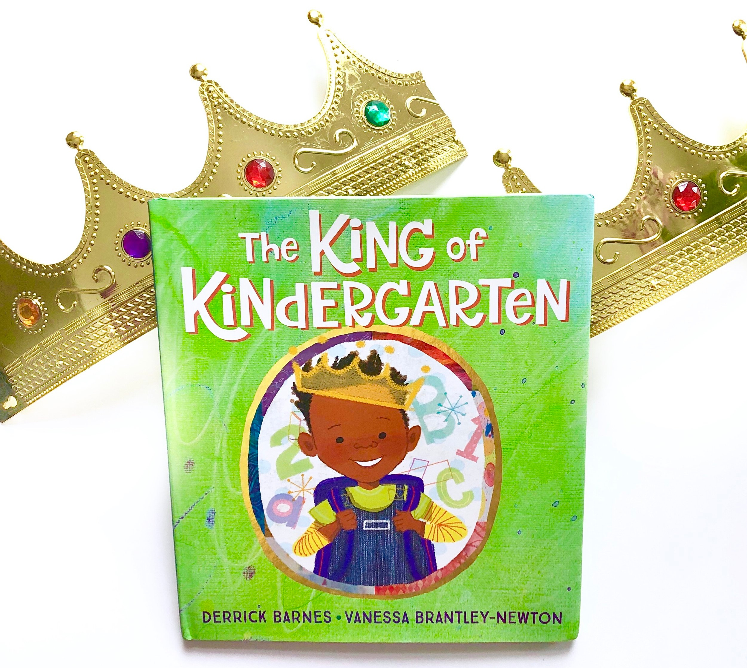 The King of Kindergarten by Derrick Barnes