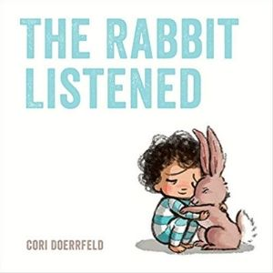 Kids Books About Kindness, The Rabbit Listened