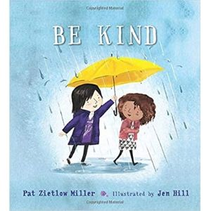 Kids Books About Kindness, Be Kind