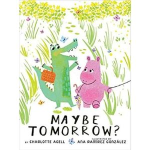 Kids Books About Kindness, Maybe Tomorrow