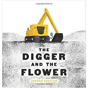 Kids Books About Kindness, The Digger and the Flower