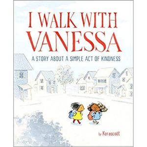 Kids Books About Kindness, I walk with vanessa