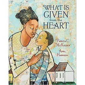 Kids Books About Kindness, What is Given from the Heart
