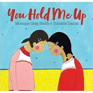 Kids Books About Kindness, You Hold Me Up