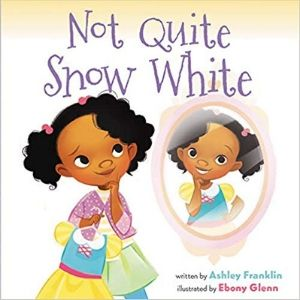 Children's Books About Courage, Not Quite Snow White.jpg