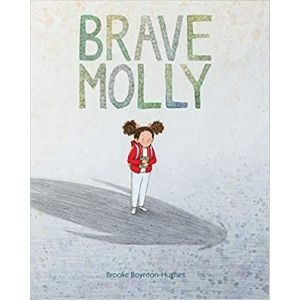 Children's Books About Courage, Brave Molly