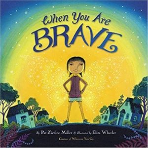 Children's Books About Courage, When You are Brave
