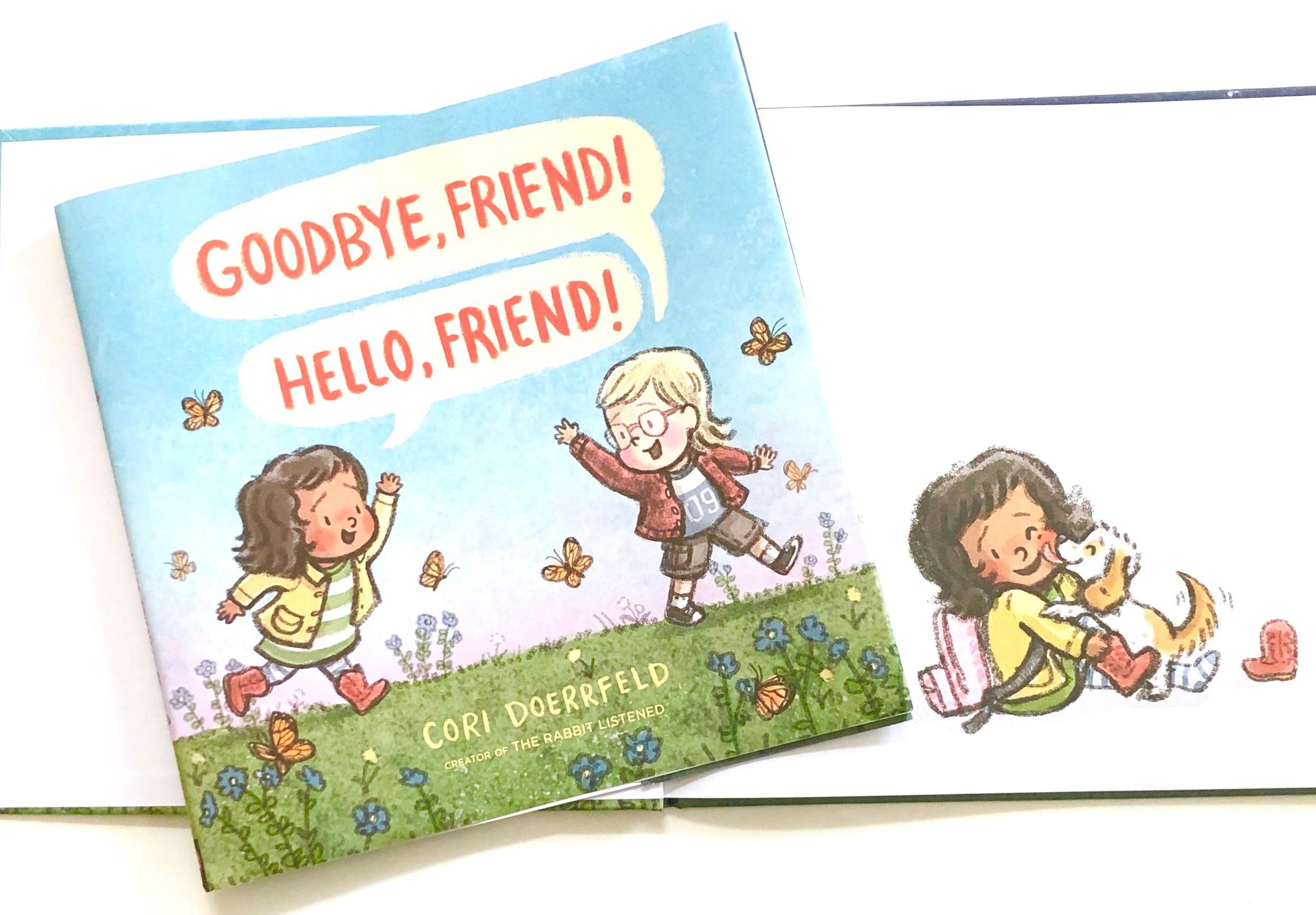 Goodbye, Friend! Hello Fried, by Cori Doerrfeld
