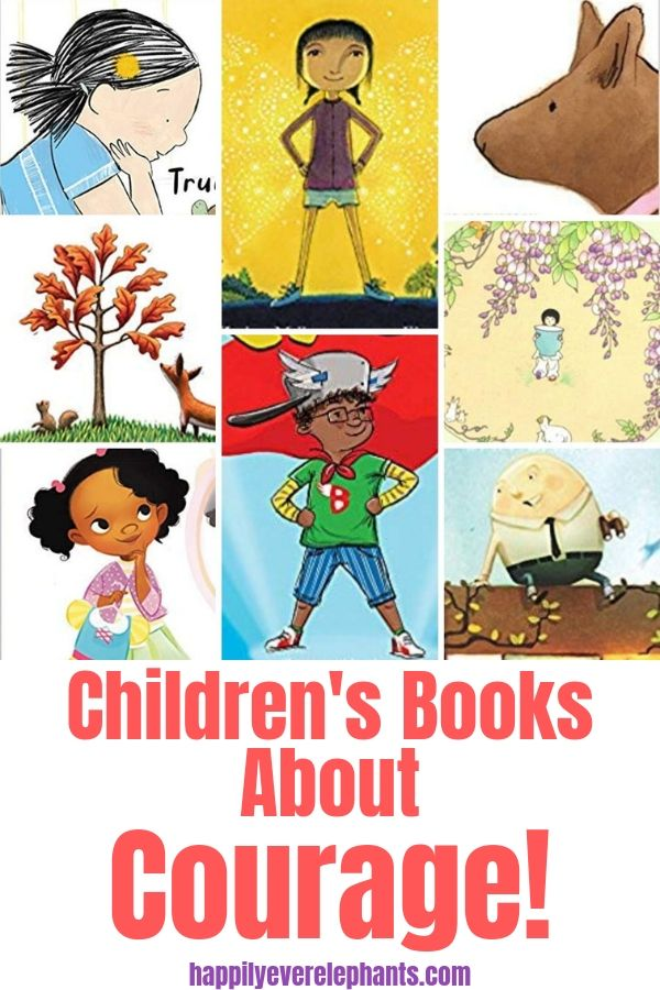 Children's Books About Courage to Help your Kiddos Feel Brave!.jpg