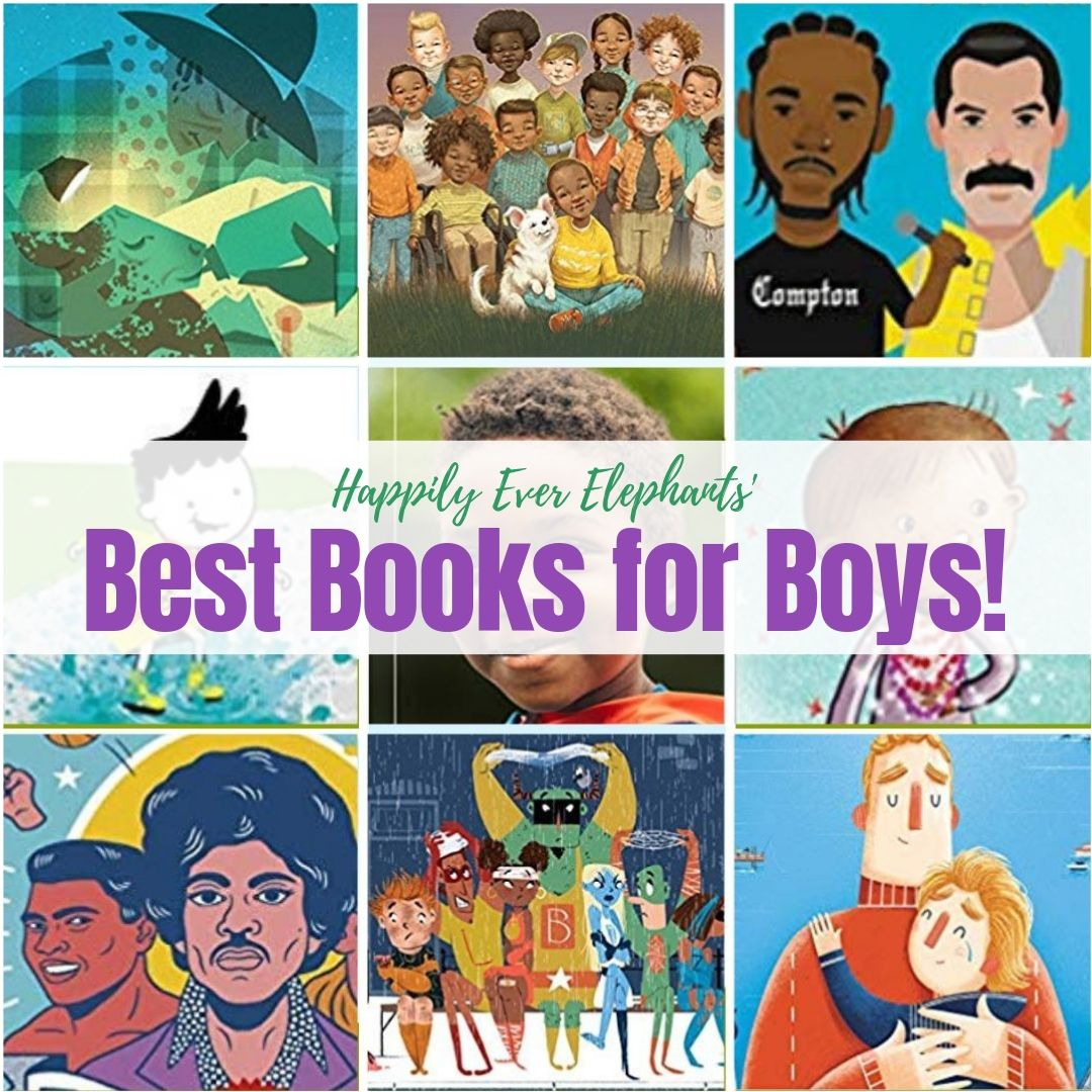 Books for Boys! - Just as books depicting strong women are tremendously important for young girls to read so they can identify with young ladies and dream big dreams, our boys need books like this too. Our boys need books with male characters and role models who exemplify sensitivity, compassion and generosity in addition to the typical display of brawn. We've got just the list for you!