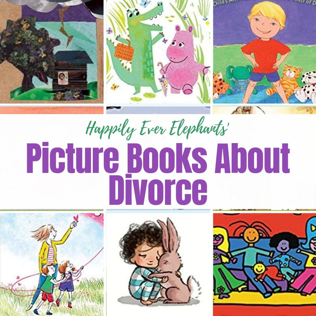 Books About Divorce - Children's Books About Divorce are hard to find. Trust me, I know from experience. Here you'll find a list of children's books about divorce and beyond that helped my family survive — and thrive!