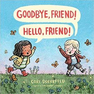 Children's Books About Friendship, Goodbye Friend Hello Friend.jpg