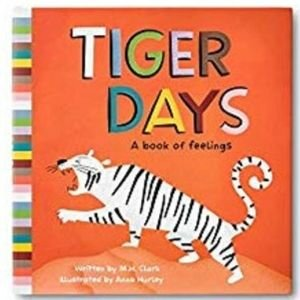 Children's Books About Feelings, Tiger Days
