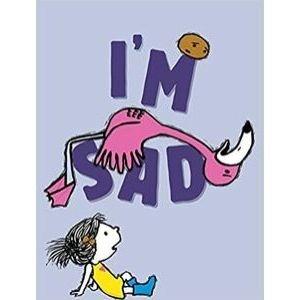 Children's Books About Feelings, I'm Sad.jpg