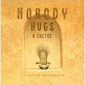 Children's Books About Feelings, Nobody Hugs a Cactus.jpg