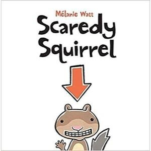Children's Books About Feelings, Scaredy Squirrel