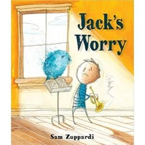 Children's Books About Feelings, Jack's Worry
