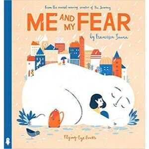 Children's Books About Feelings, Me and My Fear.jpg