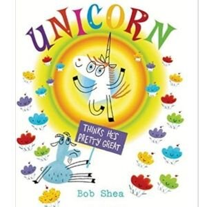 Children's Books About Feelings, Unicorn Thinks He's Pretty Great