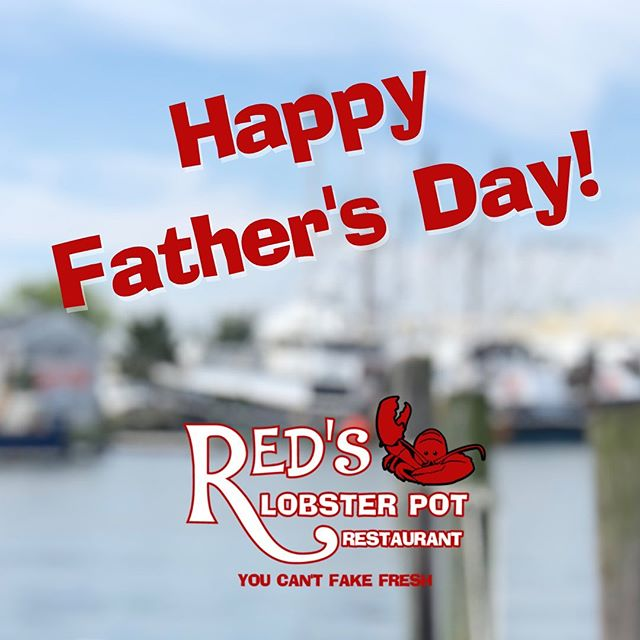 Happy Father's Day! Treat Dad to His Favorite Seafood and More at Red's! #pointpleasant #pointpleasantbeach #njshore #jerseyshore #lobster #lobsters #seafoodlovers