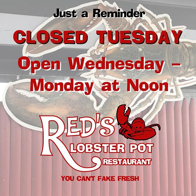 Just a reminder! Red's is closed on Tuesdays. We are open Wednesday - Monday at noon. 😃 🦞  #PointPleasantBeach