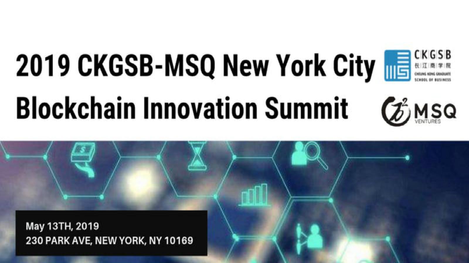 2019 CKGSB-MSQ New York City Blockchain Innovation Summit.jpg
