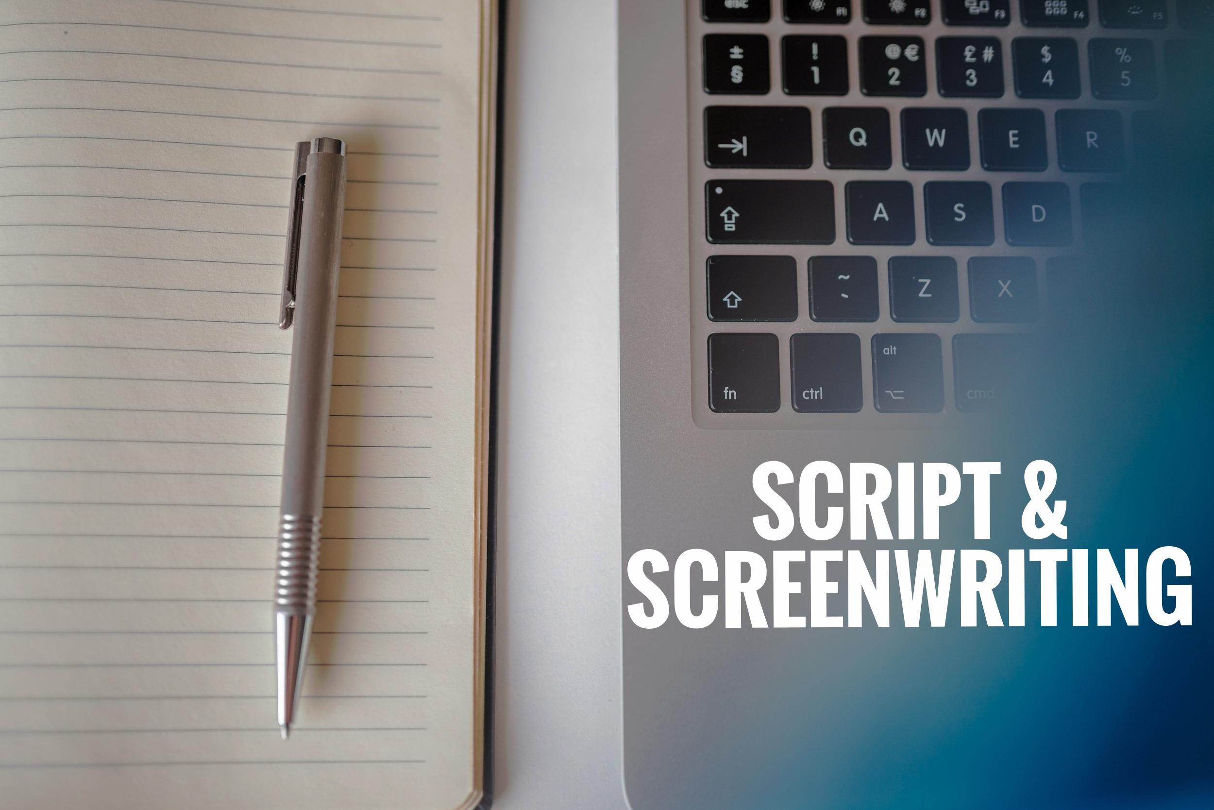 SCRIPT/SCREENWRITING