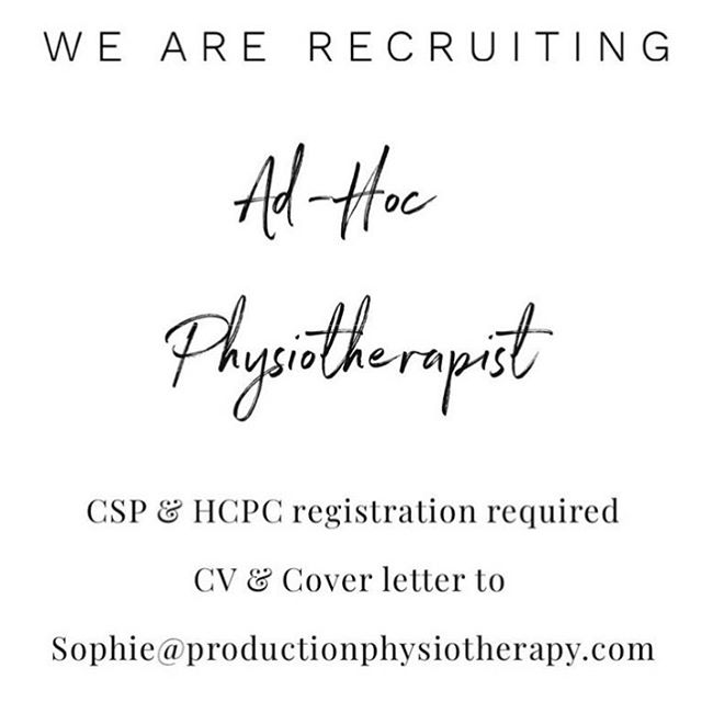 WE ARE RECRUITING. We are looking for Physiotherapists who would like to join our ad-hoc team. Work involves working in the film, TV and theatre industry in and around London. Experience in elite sport and performance required. For more information and to apply please email sophie@productionphysiotherapy.com and attach your CV and covering letter.