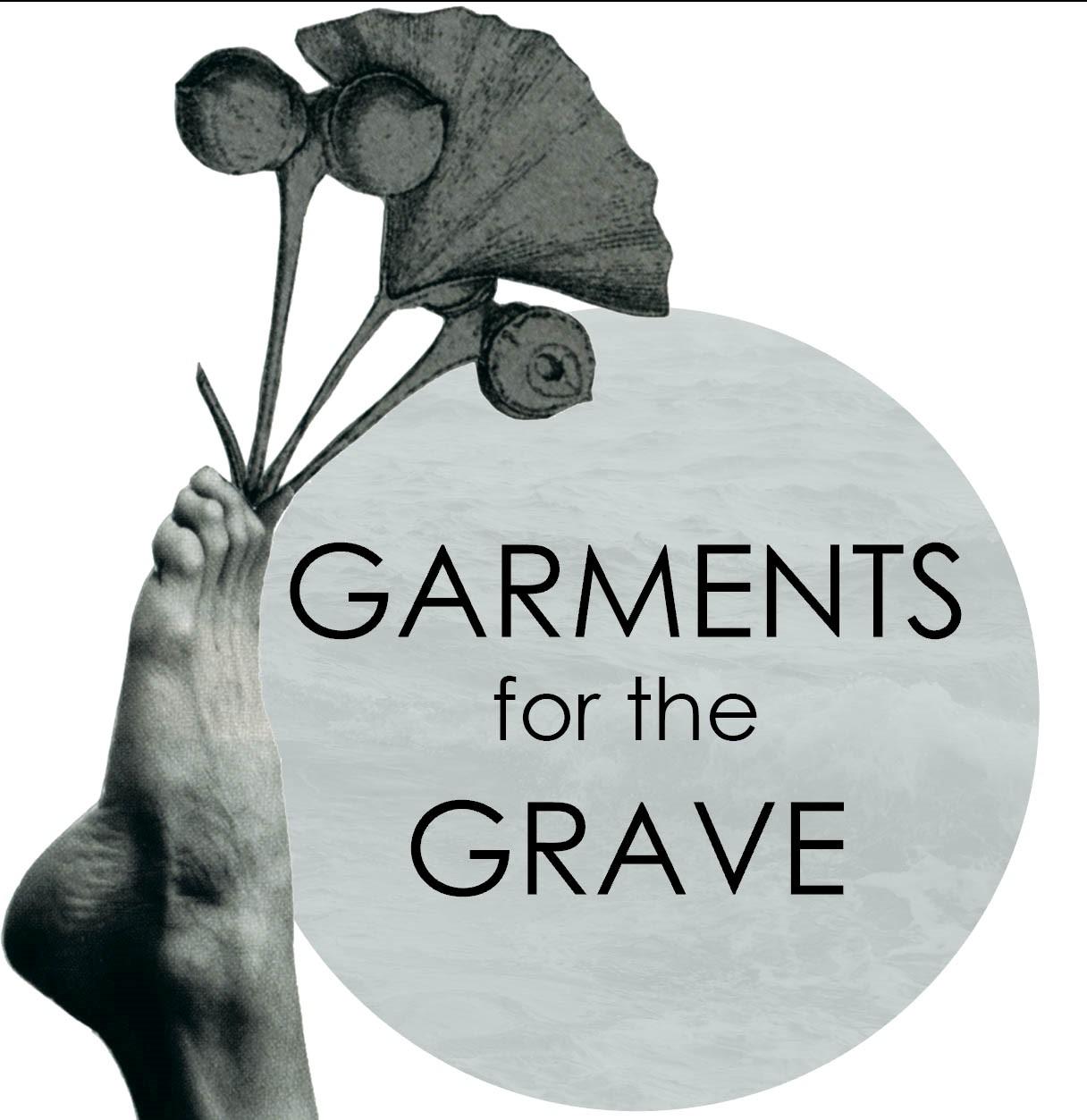 Garments for the Grave.jpg