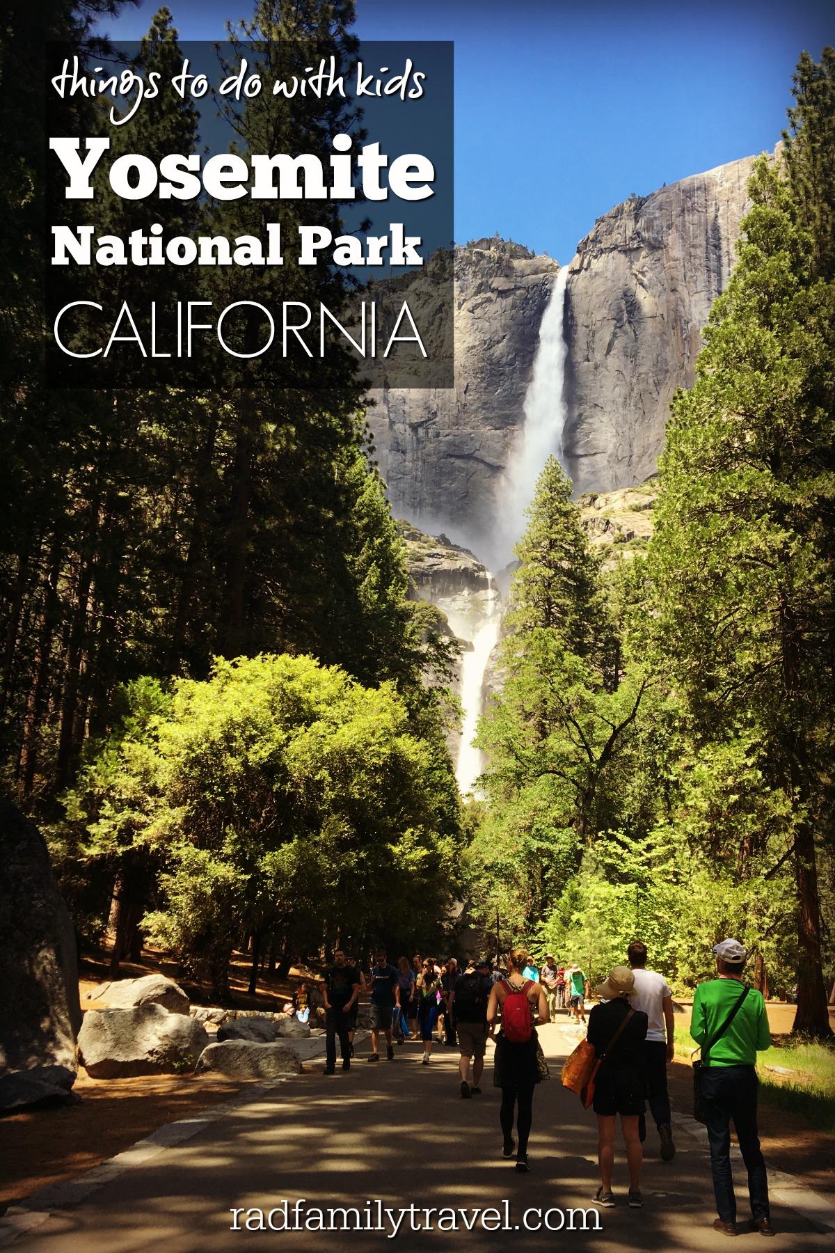 PIN things to do in Yosemite with kids.jpg