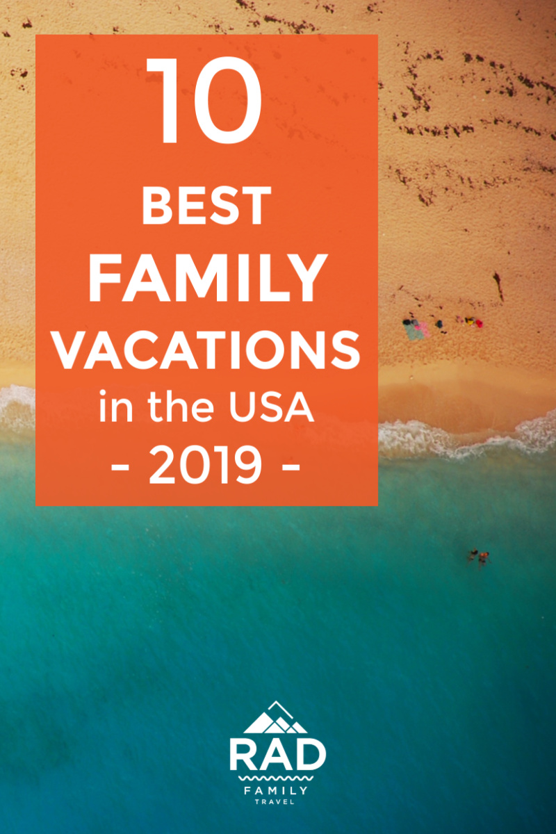 Looking for that perfect family  vacation  for 2019? Look no further! Here are 10 awesome travel destinations all over the USA. Hop on the road (or a flight!) with the kids and make some of your best memories of the year!