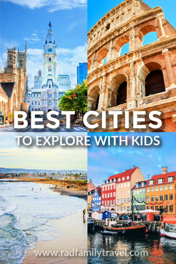 best-cities-to-visit-with-kids