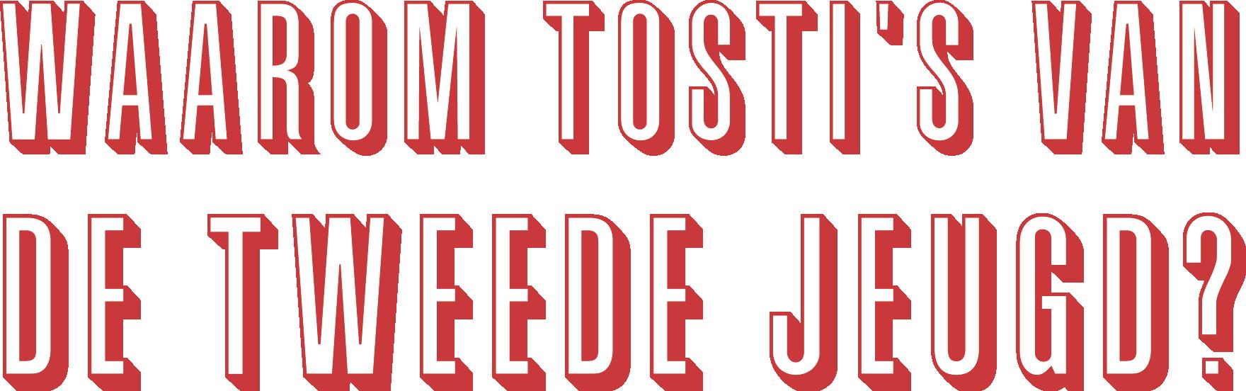 WEBSITE ELEMENTEN NIEUWE HUISSTIJL_waarom tosti's van de tweede jeugd.png