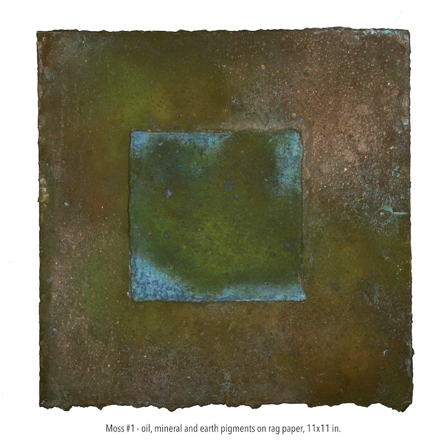 Moss # 1 oil, mineral and earth pigments on rag paper 11x11 in. (1).jpg