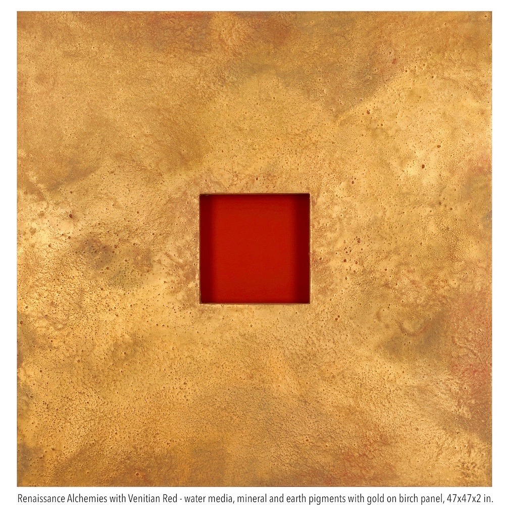 Renaissance Alchemies - Venetian Red, water media and mineral pigments on birch panel 47x47x2 in. (1).jpg