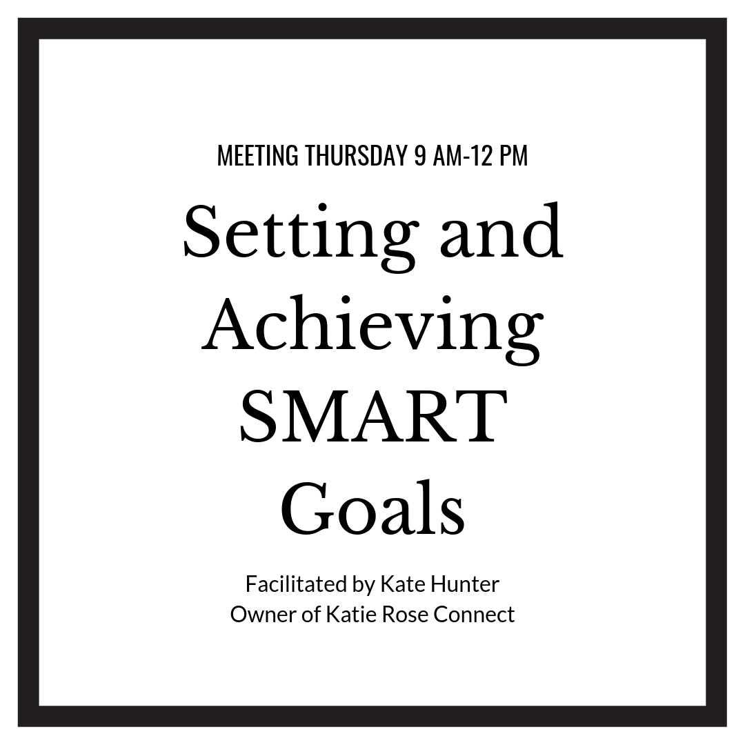 Setting and Achieving SMART Goals Mastermind with Kate Hunter