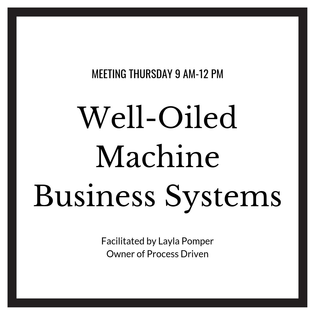Well-Oiled Machine Business Systems Mastermind with Layla Pomper