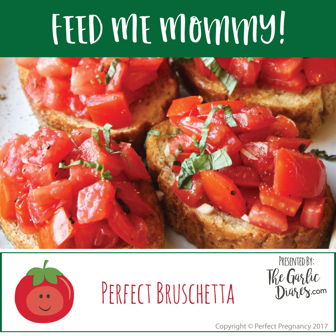 Feed-Me-Mommy_Perfect-Bruschetta.jpg