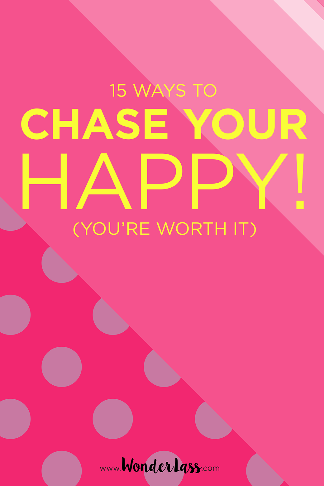 Check out these 15 creative ways to chase your own happiness! (Because you're totally worth it!)