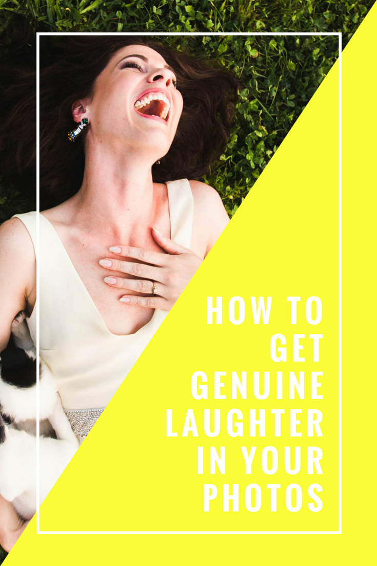 How to get (and photograph) genuine laughter!