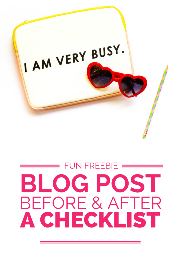 Things to do before and after a blog post- A FREE printable checklist!